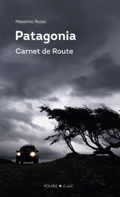 Polaris - Patagonia Carnet de Route